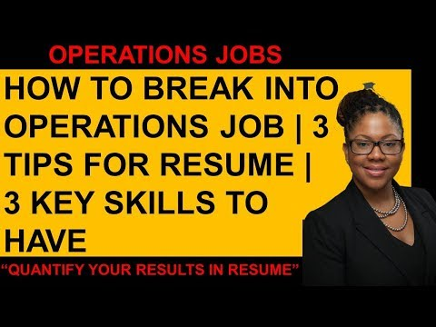Break Into Operations Manager Job | 3 Skills Required | Tips For A Good Operations Manager Resume