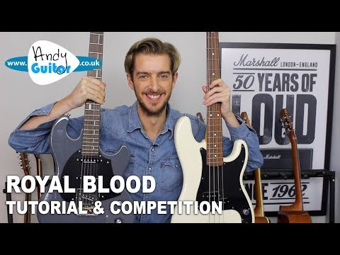 Royal Blood TUTORIAL + COMPETITION! - I Only Lie When I Love You on Guitar AND BASS!