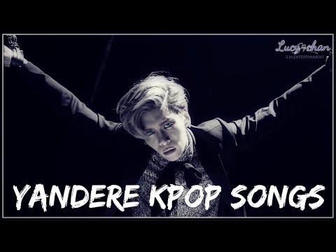 'yandere'-kpop-songs