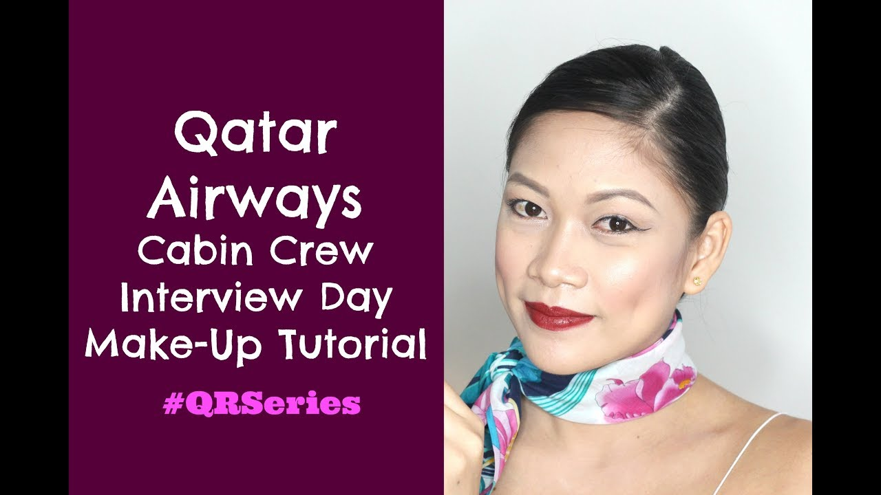 qatar airways cabin crew interview day make-up tutorial - youtube