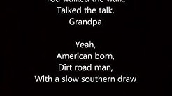 Justin Moore Grandpa Lyrics