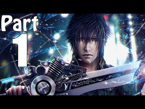 Final Fantasy 15 Gameplay Walkthrough Part 1- Prince Noctis (XBOX ONE) [Final Fantasy XV Gameplay]