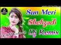 Sun Meri Shehzadi Main Tera Shehzada[Dj Remix Tik Tok Viral Song]Dj Akhil Kushawah Agra