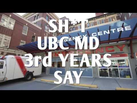 Sh*t UBC MD 3rd Years Say
