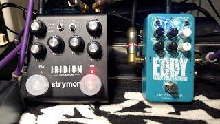 Electro Harmonix EDDY Vibrato/Chorus + Strymon Iridium Round Soundcheck [エレハモの新作ペダルを試奏]