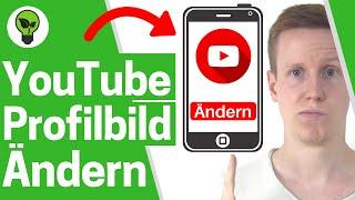 Youtube Profilbild Ändern Handy 2019 ✅ ULTIMATIVE ANLEITUNG: Wie Android & ios Kanal Bild Einfügen??