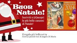 Coro Le Piccole Voci Di Angelo Di Mario - Il Regalo Più Bello Sei Tu