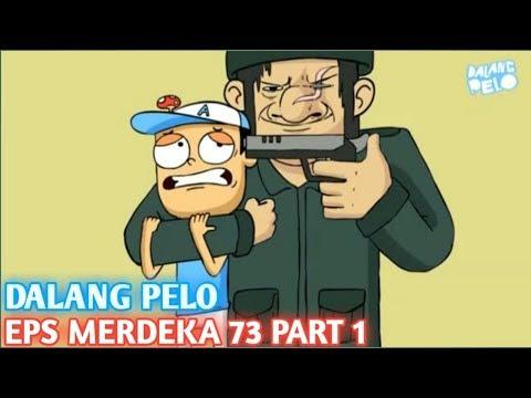 DALANG PELO TERBARU - EPS MERDEKA 73 PART 1