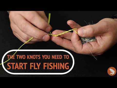 Two Knots You Need To Start Fly Fishing