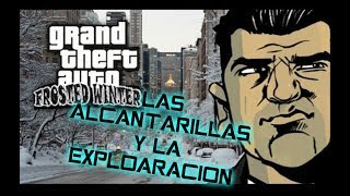 Las alcantarillas de Liberty City y explorando el mapa [GTA FROSTED WINTER]