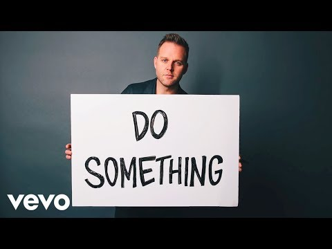 Do something about it song