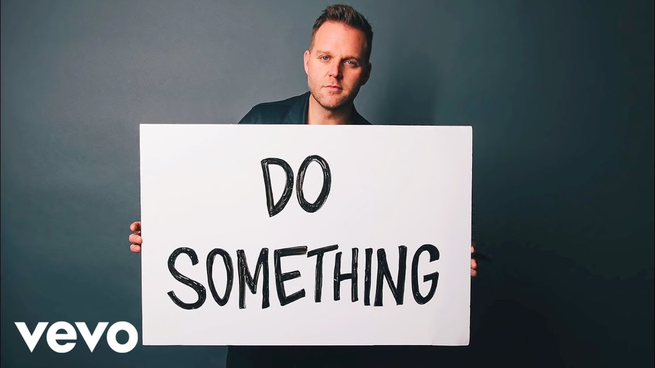 matthew west do something youtube