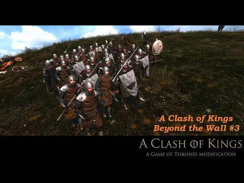 Beyond The Wall Quest. A Clash Of Kings 6.2(ACOK 6.2) #3