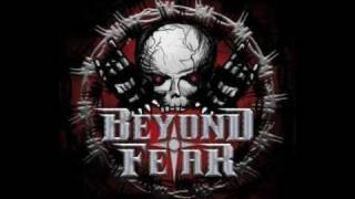 Beyond Fear - and.. you will die