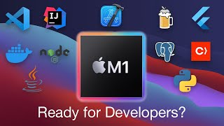 Is Apple Silicon M1 Ready for Developers?