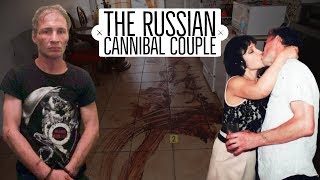 Gambar cover The Russian Cannibal Couple