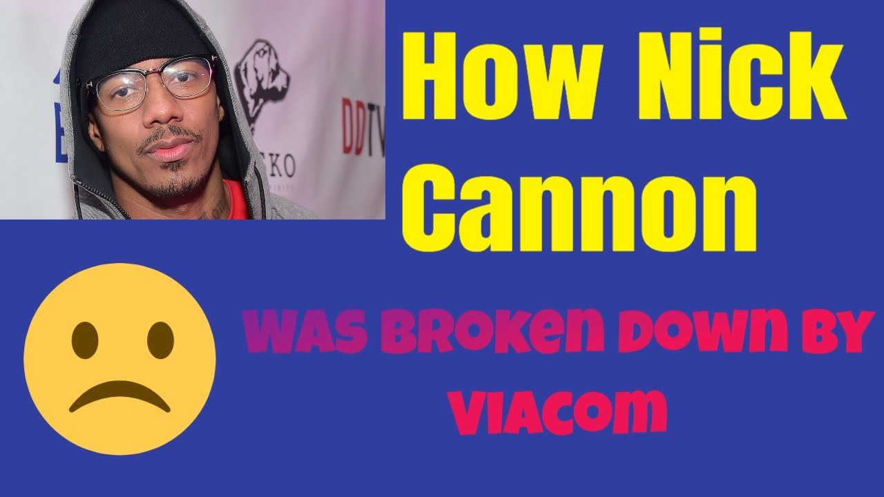 Nick Cannon apologizes to Viacom - for NOTHING - Buck Broken?