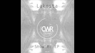 Lakosta - Show Me EP