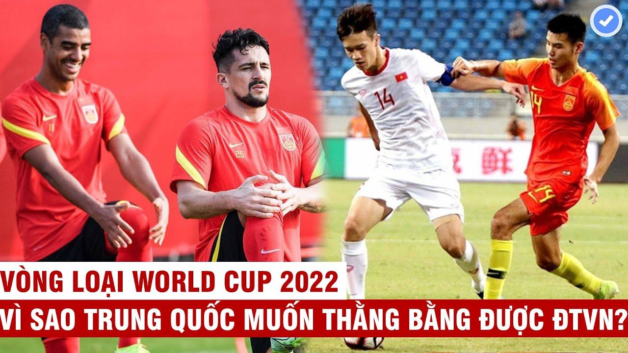 Vì sao đội tuyển Trung Quốc thèm muốn thắng bằng được Việt Nam?