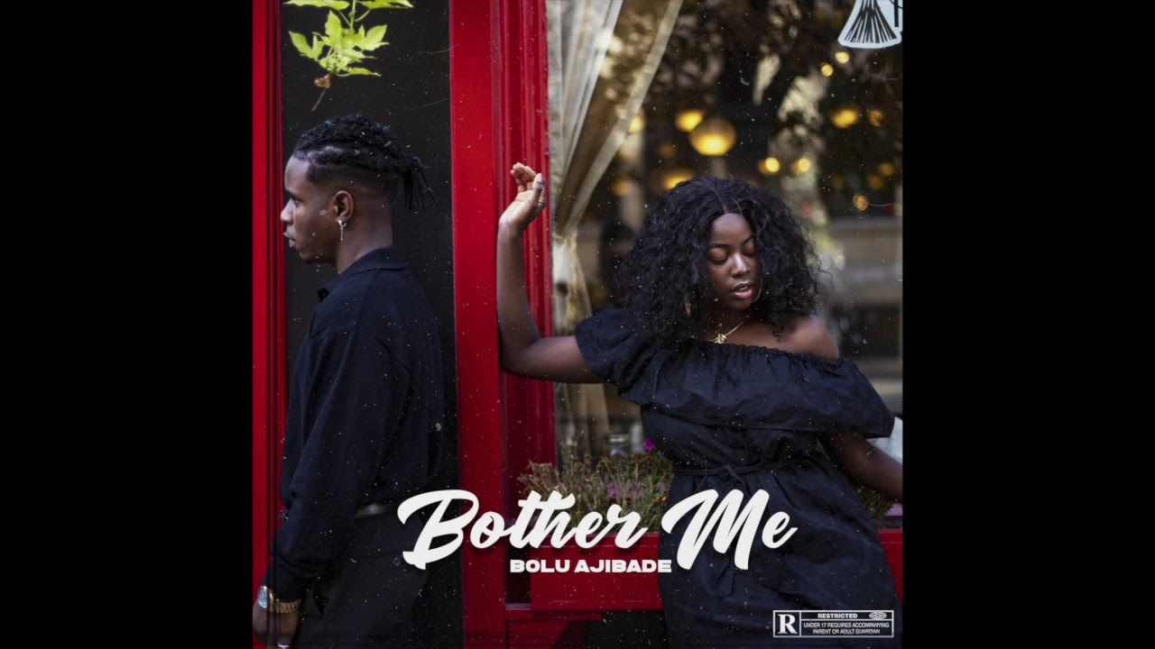 BOTHER ME (AUDIO)