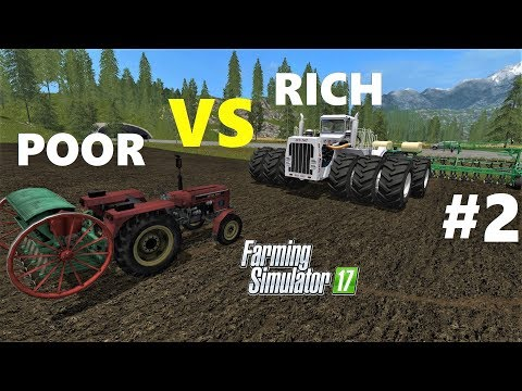 Farming Simulator 17 : RICH VS POOR!!! -Farmer Comparison - TRACTORS AND SOWING MACHINES
