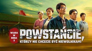 """Film chrześcijański fabularny 2020 """"Wiara w Boga 3 – Powstańcie, którzy nie chcecie być niewolnikami"""""""