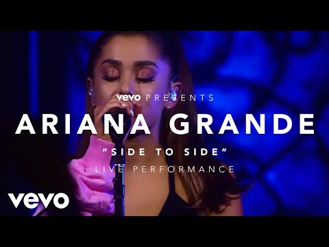 Ariana Grande - Side to Side (Vevo Presents)
