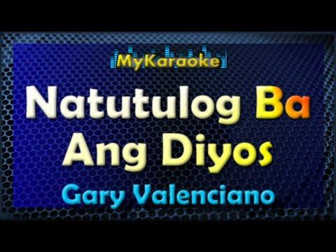 Natutulog Ba Ang Diyos - Karaoke version in the style of Gary Valenciano