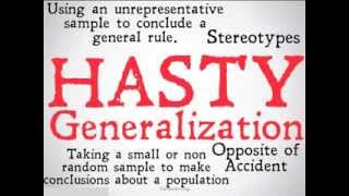Hasty Generalization (Logical Fallacy)