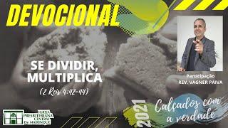 Devocional | SE DIVIDIR, MULTIPLICA | 20/07/2021