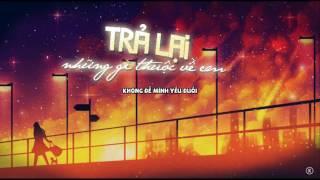 Lyrics | Trả lại những gì thuộc về em - Kaishi