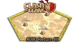 Let's play Clash Of Clans #080 - Return IIII [Deutsch / German][LP iOS IPhone]