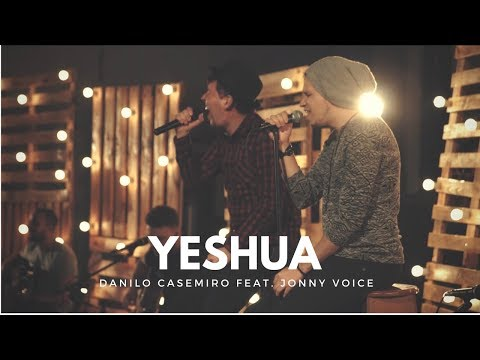 Luau Danilo Casemiro feat Jonny Voice | YESHUA (COLO DE DEUS)