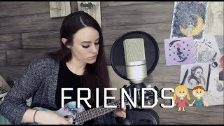 FRIENDS - Marshmello/Anne Marie (Kelaska Ukulele Cover)