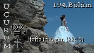 Uçurum (194-cü bölüm) - TAM HİSSƏ