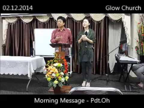 140212 Glow Church morning Message (Interpretation-id)