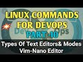 Vim Text editor and Nano editor|How to use vim & nano editors in Linux|Linux commands for devops