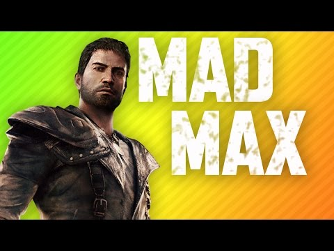 MILDLY UPSET MAX | Mad Max: The Videogame
