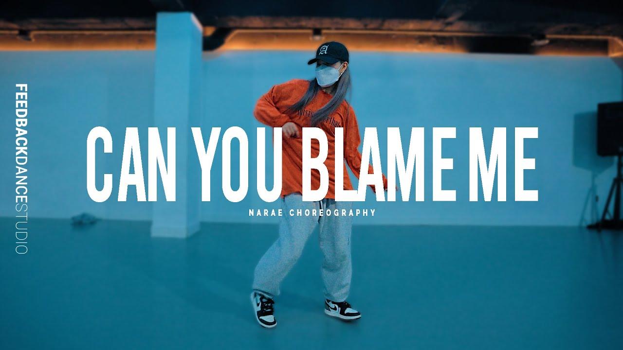 KEHLANI - CAN YOU BLAME ME | NARAE Choreography