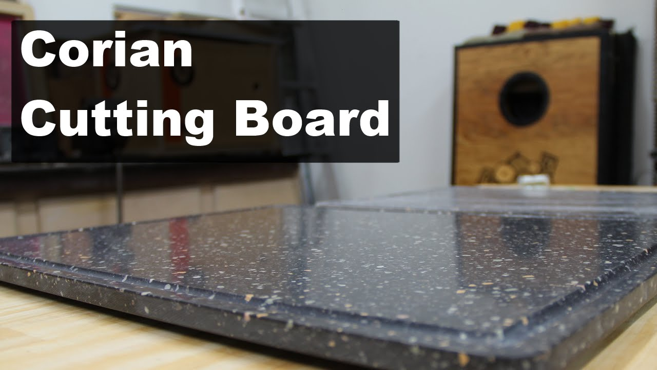 Creating A Corian Cutting Board With