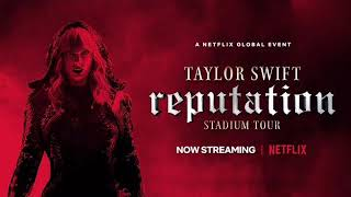 INTRO - Taylor Swift's reputation stadium tour (AUDIO)