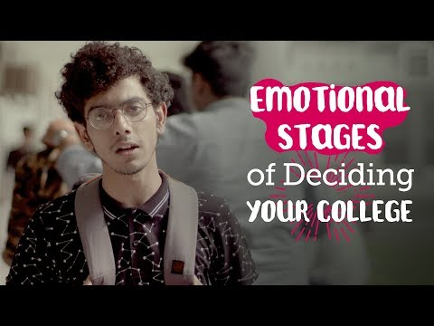 ScoopWhoop: Emotional Stages Of Deciding Your College