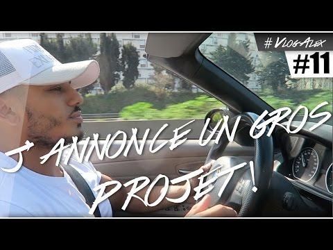 J'ANNONCE UN GROS PROJET EN DIRECT DE MARSEILLE ! #VlogAlex 11