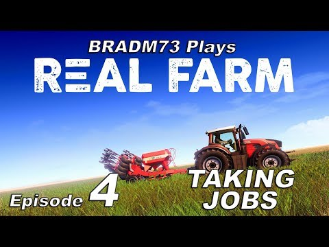REAL FARM - Career Mode Episode 4 - Taking Jobs