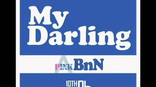 (DOWNLOAD +AUDIO)A Pink BnN [ Bomi, Namjoo] - My Darling