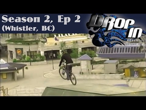 Drop In Season 2 Ep. 2 Whistler (Wade Simmons, Gareth Dyer & Richie Schley guest riders)