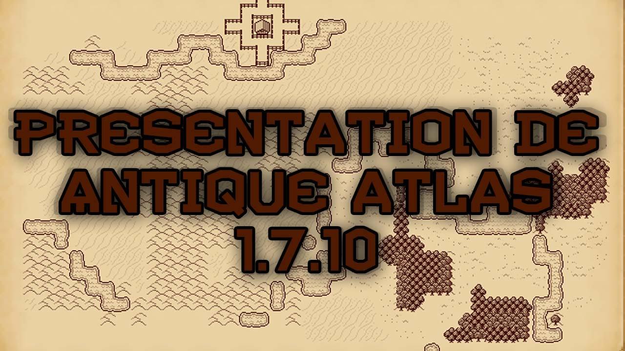 Présentation du mod Antique Atlas [1.7.10] [FRANCAIS ...