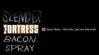 TF2 | Slender Fortress | Bacon Spray!