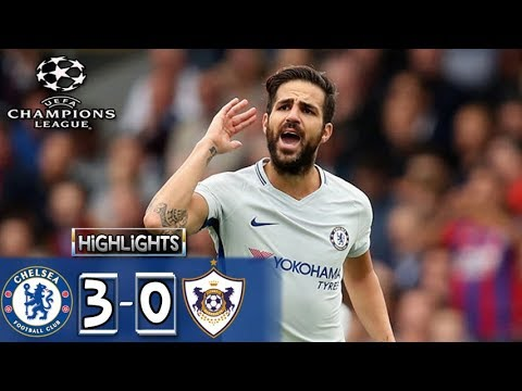 Download Qarabağ vs Chelsea 0-3 Cesc Fàbregas Goal HIGHLIGHTS Vs All Goals| UEFA Champions League 2017 22/11