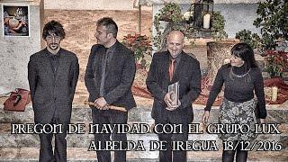 Pregón de Navidad en Albelda de Iregua con el Grupo Lux